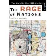 World in the Twentieth Century: Rage of Nations v. 1 by Edward R. Kantowicz