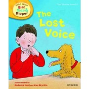Oxford Reading Tree Read With Biff, Chip, and Kipper: First Stories: Level 6: The Lost Voice by Roderick Hunt