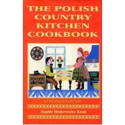 Polish Country Kitchen Cookbook by Sophie Hodorowicz Knab