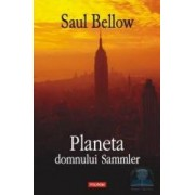 Planeta domnului Sammler - Saul Bellow
