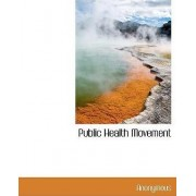 Public Health Movement by Anonymous