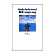 Dinky rouge sang - Marie-Aude Murail - Livre
