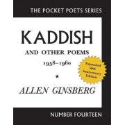 Kaddish and Other Poems 1958 - 1960 by Allen Ginsberg