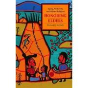 Honoring Elders by Michael D. Mcnally
