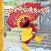Splish-Splash Spring! (Sesame Street)