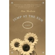 Jump at the Sun by Kim McLarin