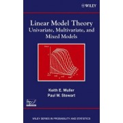 Linear Model Theory by Keith E. Muller