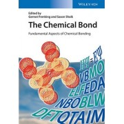 The Chemical Bond by Gernot Frenking