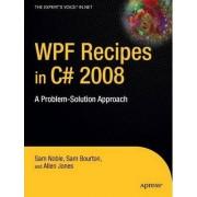 WPF Recipes in C# 2008 by Allen Jones