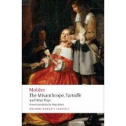 The Misanthrope, Tartuffe, and Other Plays by Moliere