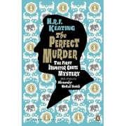 The Perfect Murder: The First Inspector Ghote Mystery by H. R. F. Keating