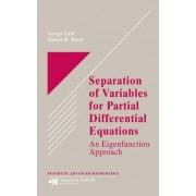Separation Of Variables For Partial Differential Equations: An Eigenfunction Approach: An Eigenfunction Approach