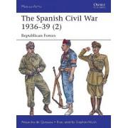 The Spanish Civil War 1936-39: Part 2 by Alejandro De Quesada