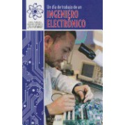 Un Dia de Trabajo de Un Ingeniero Electrico (a Day at Work with an Electrical Engineer)