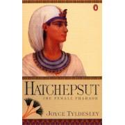 Hatchepsut by Joyce A. Tyldesley