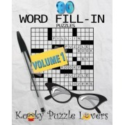 Word Fill-In Puzzle Book, 90 Puzzles by Kooky Puzzle Lovers