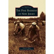The Pine Barrens of New Jersey by Karen F Riley