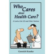 Who Cares about Health Care?: A Look at the Us and Other Nations