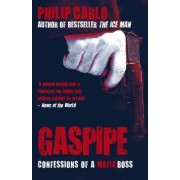 Gaspipe by Philip Carlo