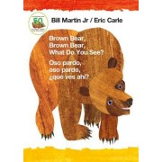 Brown Bear, Brown Bear, What Do You See? / Oso Pardo, Oso Pardo, Que Ves Ahi? (Bilingual Board Book - Spanish Edition)