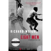 Wright, Richard by Eight Men Stories
