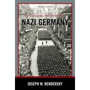 A Concise History of Nazi Germany by Joseph W. Bendersky