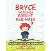 Bryce with His Bright Red Hair by Susana M Johnson