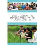 Communicating Development with Communities by Linje Manyozo