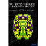 Non-dopamine Lesions in Parkinson's Disease by Glenda Halliday