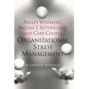 Organizational Stress Management 2010 by Ashley Weinberg