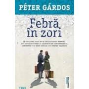 Febra in zori - Peter Gardos
