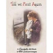 Till We Meet Again by Bamforth
