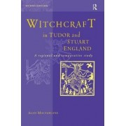 Witchcraft in Tudor and Stuart England by Alan Macfarlane