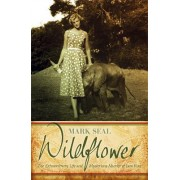 Wildflower by Mark Seal
