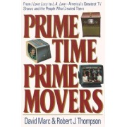 Prime Time, Prime Movers by David Marc