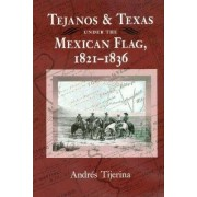 Tejanos and Texas Mexican Flag by Andres Tijerina