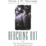 Reaching Out by Henri Nouwen