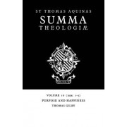 Summa Theologiae: Volume 16, Purpose and Happiness by Saint Thomas Aquinas