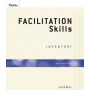 Facilitation Skills Inventory: Observer Guide by Ingrid Bens