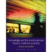 Knowledge and the Social Sciences by David Goldblatt