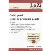 Codul penal. Codul de procedura penala Actualizat 3.10.2016