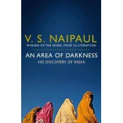 An Area of Darkness by V. S. Naipaul