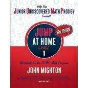 JUMP at Home, Grade 1 by John Mighton