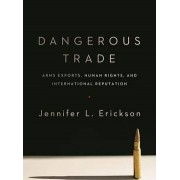 Dangerous Trade by Jennifer Erickson
