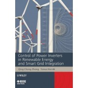 Control of Power Inverters in Renewable Energy and Smart Grid Integration by Qing-Chang Zhong
