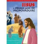 BIBLIA ILUSTRATA PENTRU COPII.IISUS SI PRIMII ANI DE PROPAVADUIRE. Vol. 8