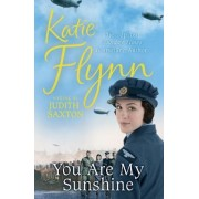 You Are My Sunshine by Katie Flynn