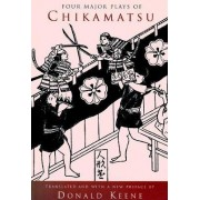Four Major Plays of Chikamatsu by Monzaemon Chikamatsu