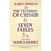 The Testament of Cresseid and Seven Fables by Robert Henryson