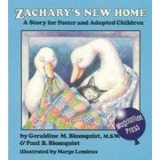 Zachary's New Home by Geraldine M. Blomquist